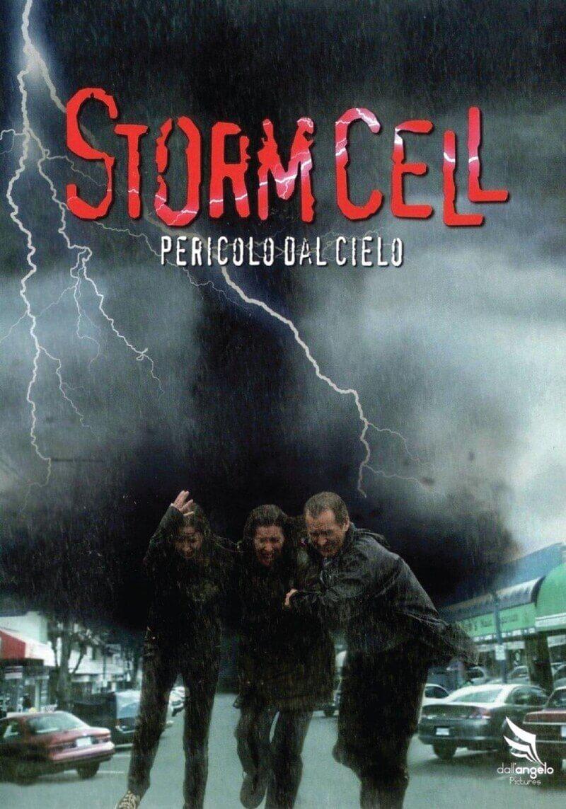 Storm Cell - Pericolo dal cielo