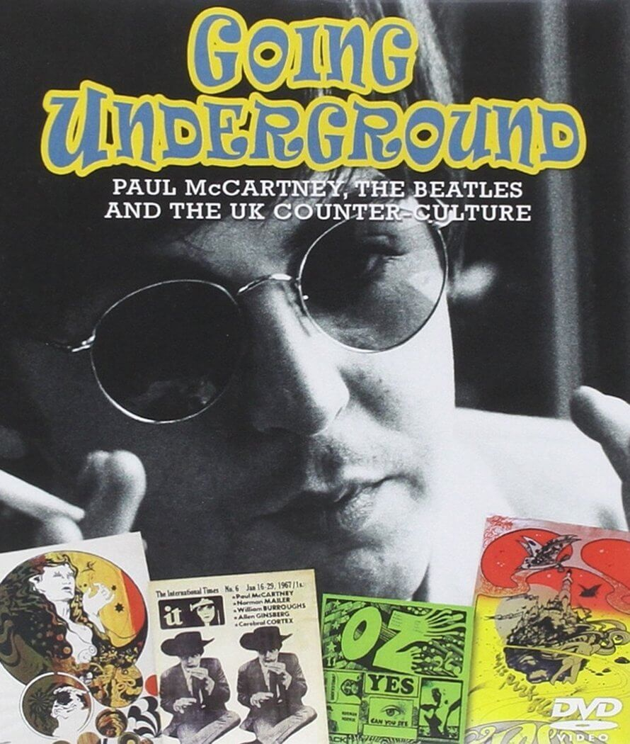 Going Underground: Paul McCartney, the Beatles and the UK Counterculture